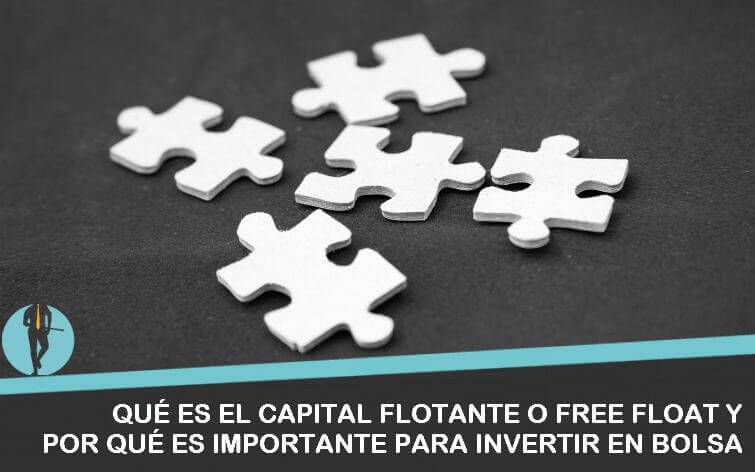 capital flotante o free float